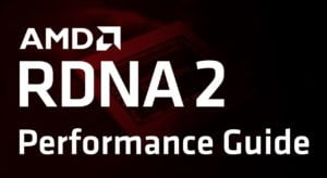 AMD RDNA 2 Performance Guide