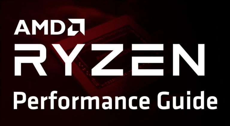 Ryzen Performance Guide